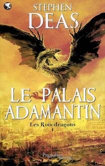 Les rois-dragons - StephenDeas