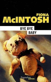 Bye bye baby - FionaMcIntosh