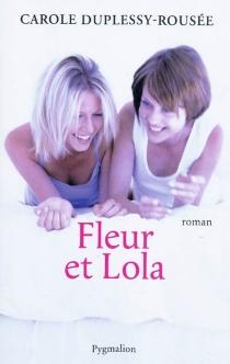Fleur et Lola - CaroleDuplessy-Rousée