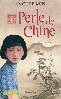 Perle de Chine - AncheeMin