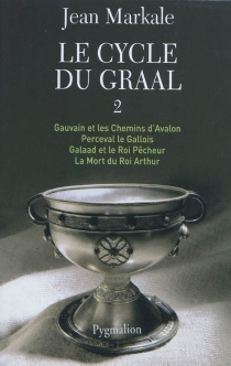Le cycle du Graal | Volume 2 - Jean Markale