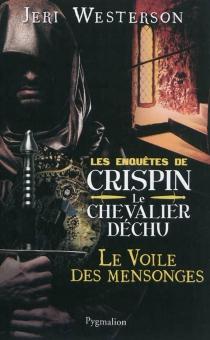 Les enquêtes de Crispin, le chevalier déchu - JeriWesterson