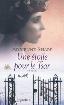 Une étoile pour le tsar - AdrienneSharp
