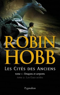 La cité des Anciens : tome 1 et 2 - RobinHobb