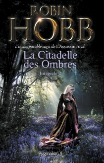 La citadelle des ombres | Volume 2 - RobinHobb