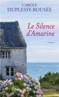 Le silence d'Amarine - CaroleDuplessy-Rousée