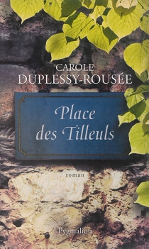 Place des Tilleuls - CaroleDuplessy-Rousée