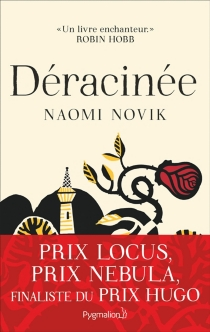 Déracinée - NaomiNovik