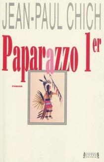 Paparazzo 1er - Jean-PaulChich