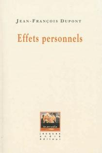 Effets personnels - Jean-FrançoisDupont