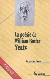 La poésie de William Butler Yeats - JacquelineGenet