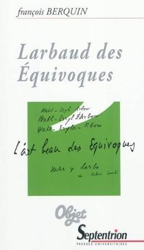Larbaud des équivoques - FrançoisBerquin