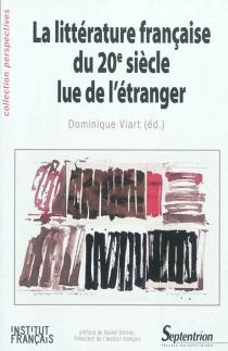 La littérature française du 20e siècle lue de l'étranger -