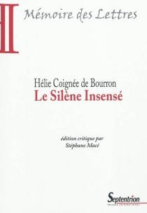 Le Silène insensé - HélieCoignée de Bourron