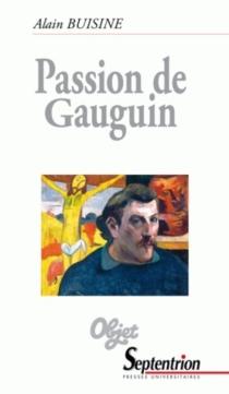 Passion de Gauguin - AlainBuisine