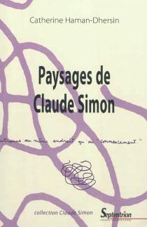 Paysages de Claude Simon - CatherineHaman-Dhersin