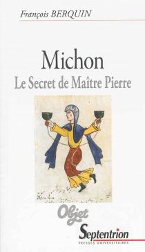 Michon : le secret de maître Pierre - FrançoisBerquin