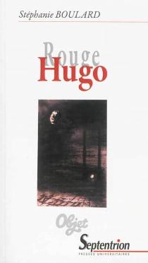 Rouge Hugo - StéphanieBoulard