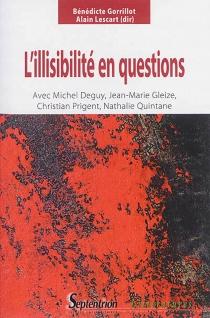 L'illisibilité en questions : avec Michel Deguy, Jean-Marie Gleize, Christian Prigent, Nathalie Quintane -