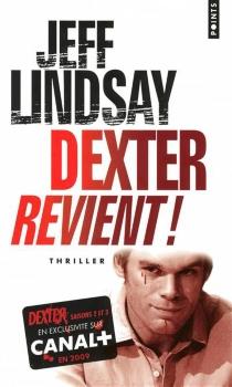 Dexter revient ! - JeffLindsay