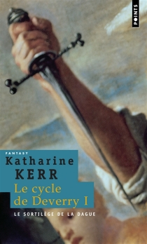 Le cycle de Deverry - Katharine Kerr