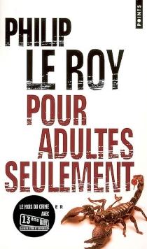 Pour adultes seulement - PhilipLe Roy
