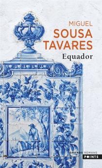 Equador - Miguel SousaTavares
