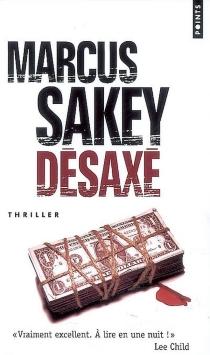Désaxé - MarcusSakey