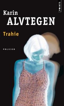 Trahie - KarinAlvtegen