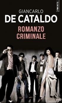 Romanzo criminale - GiancarloDe Cataldo