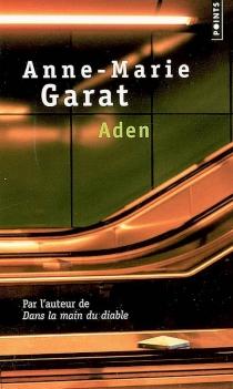 Aden - Anne-MarieGarat