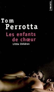 Les enfants de choeur - TomPerrotta