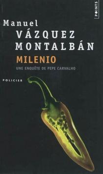 Une enquête de Pepe Carvalho - ManuelVázquez Montalbán