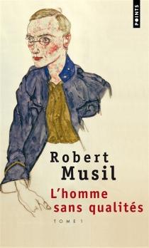 L'homme sans qualités - RobertMusil