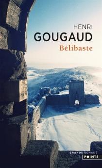 Bélibaste - HenriGougaud