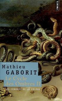 Le cycle des ombres - MathieuGaborit