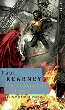 Les monarchies divines - Paul Kearney