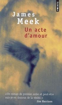 Un acte d'amour - JamesMeek