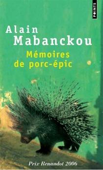 Mémoires de porc-épic - AlainMabanckou
