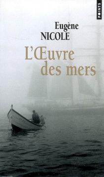L'oeuvre des mers - EugèneNicole