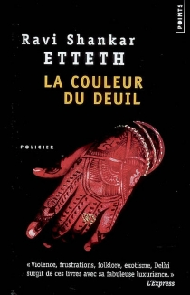 La couleur du deuil - RaviShankar Etteth