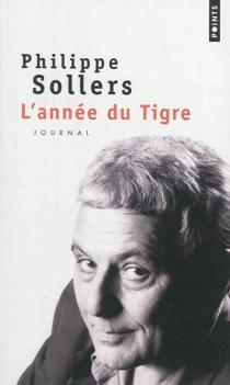 L'année du Tigre : journal - PhilippeSollers