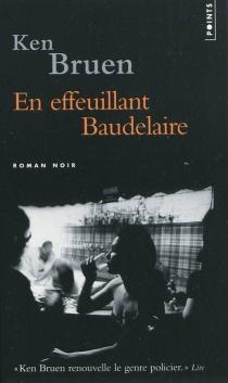 En effeuillant Baudelaire - KenBruen