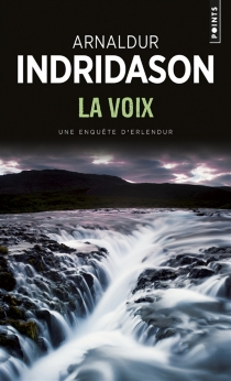 Une enquête du commissaire Erlendur Sveinsson - Arnaldur Indridason