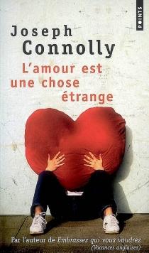 L'amour est une chose étrange - JosephConnolly