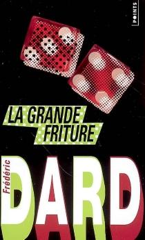 La grande friture - FrédéricDard