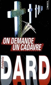 On demande un cadavre - FrédéricDard