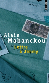 Lettre à Jimmy : récit - AlainMabanckou