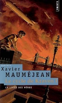 Le cycle de Kraven - XavierMauméjean