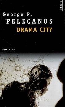 Drama city - George P.Pelecanos